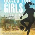 Goals for Girls: Feature Doc about slums, soccer & gender equality